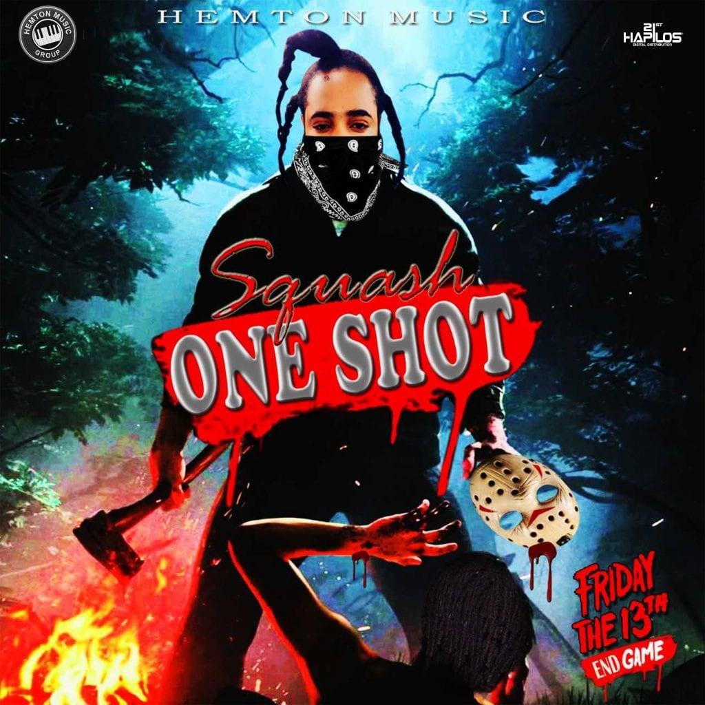 Squash - One Shot - Hemton Music Group