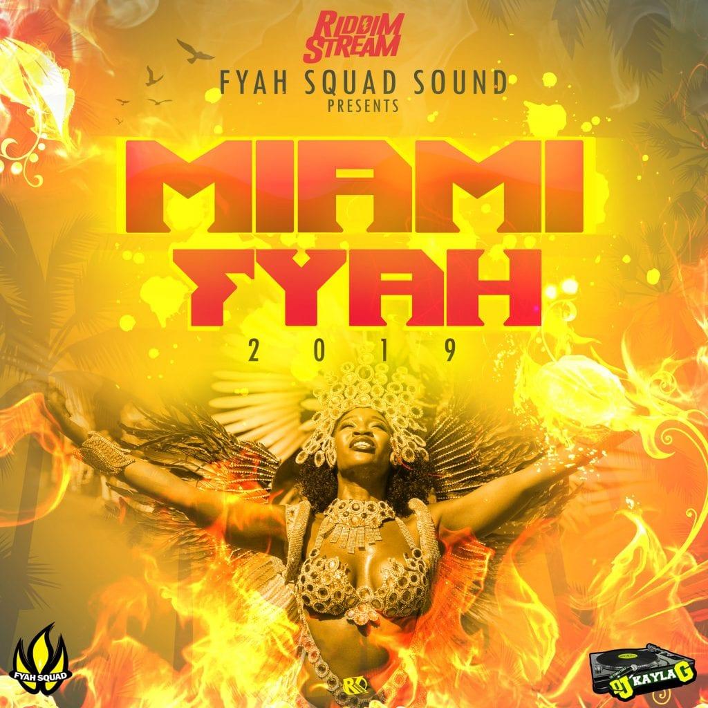 DJ Kayla G - MIAMI FYAH (2019 Carnival Mixtape)