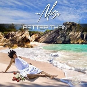 ~Mitza. Reign - Better Than - DJ Pack