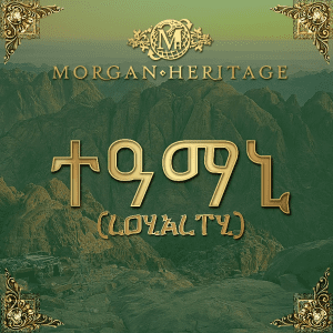 Loyalty By Morgan Heritage