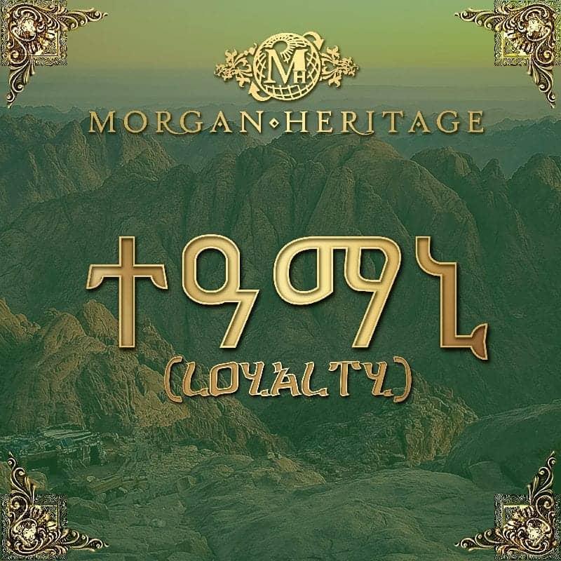 Loyalty By Morgan Heritage