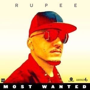 Rupee - Most Wanted - Madmen Productions