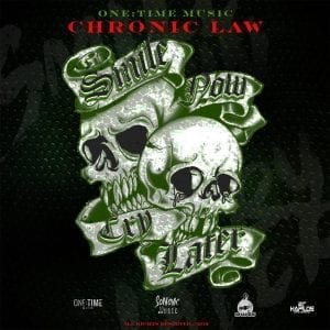 Chronic Law - Smile Now Cry Later - One Time Music / Sonovic Music / U.E. Records