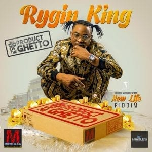 Rygin King - Product of the Ghetto