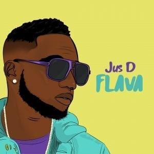 Jus.D - Flava - Jus D Music