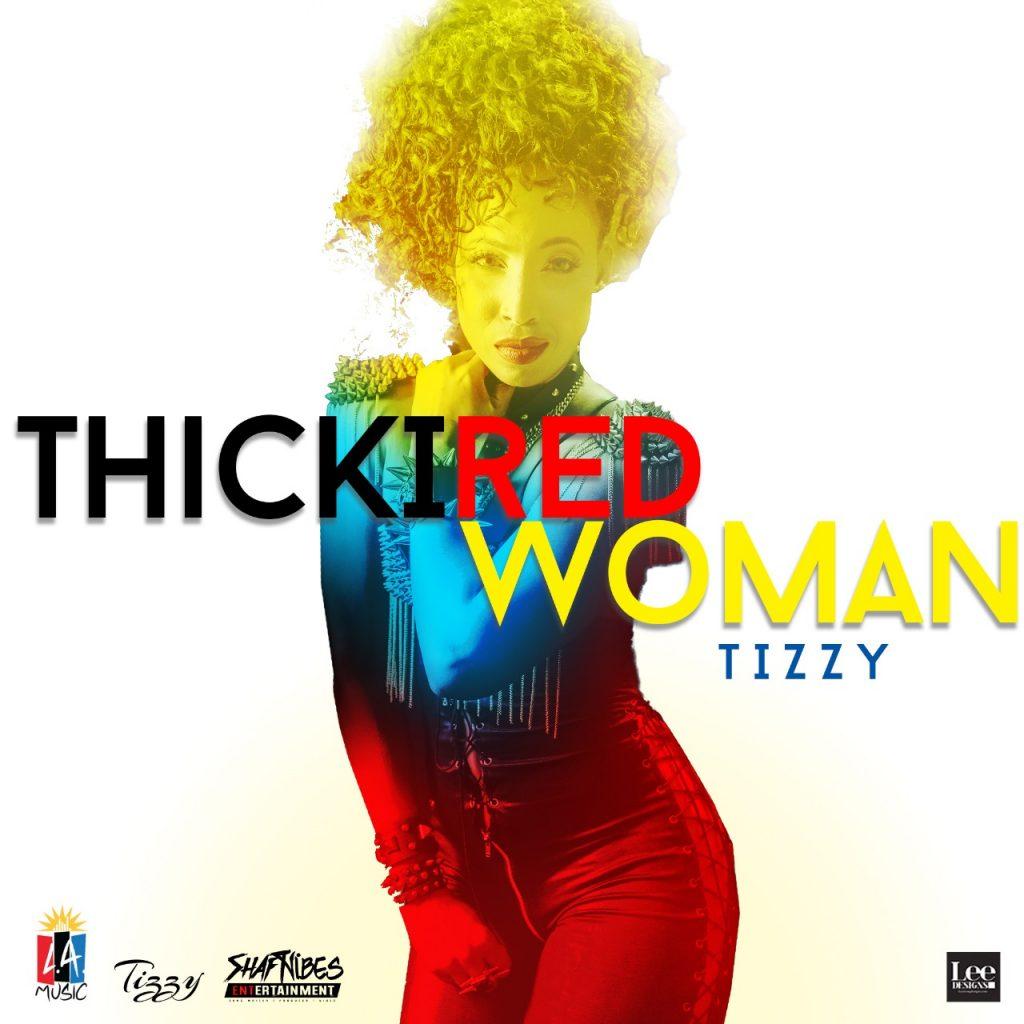 Tizzy & EL-A-KRU Thicki Red Woman