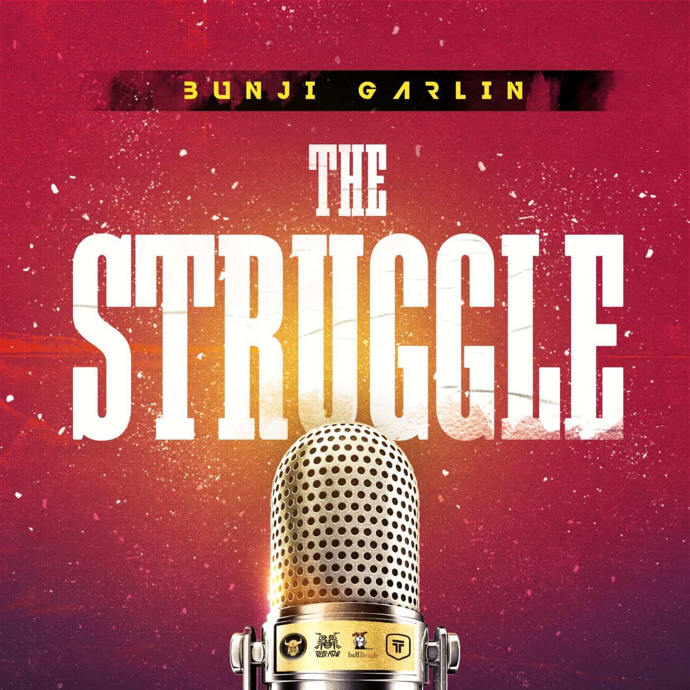 Bunji Garlin - The Struggle - Prod. By Jus Now - 2020 Soca