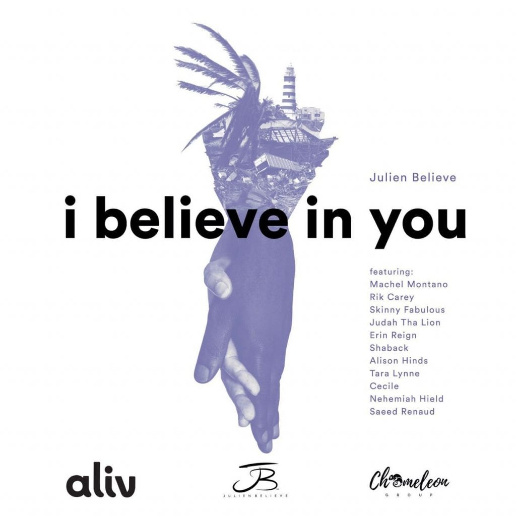Julien Believe - I Believe In You feat. Machel Montano, Skinny Fabulous, Alison Hinds & Friends