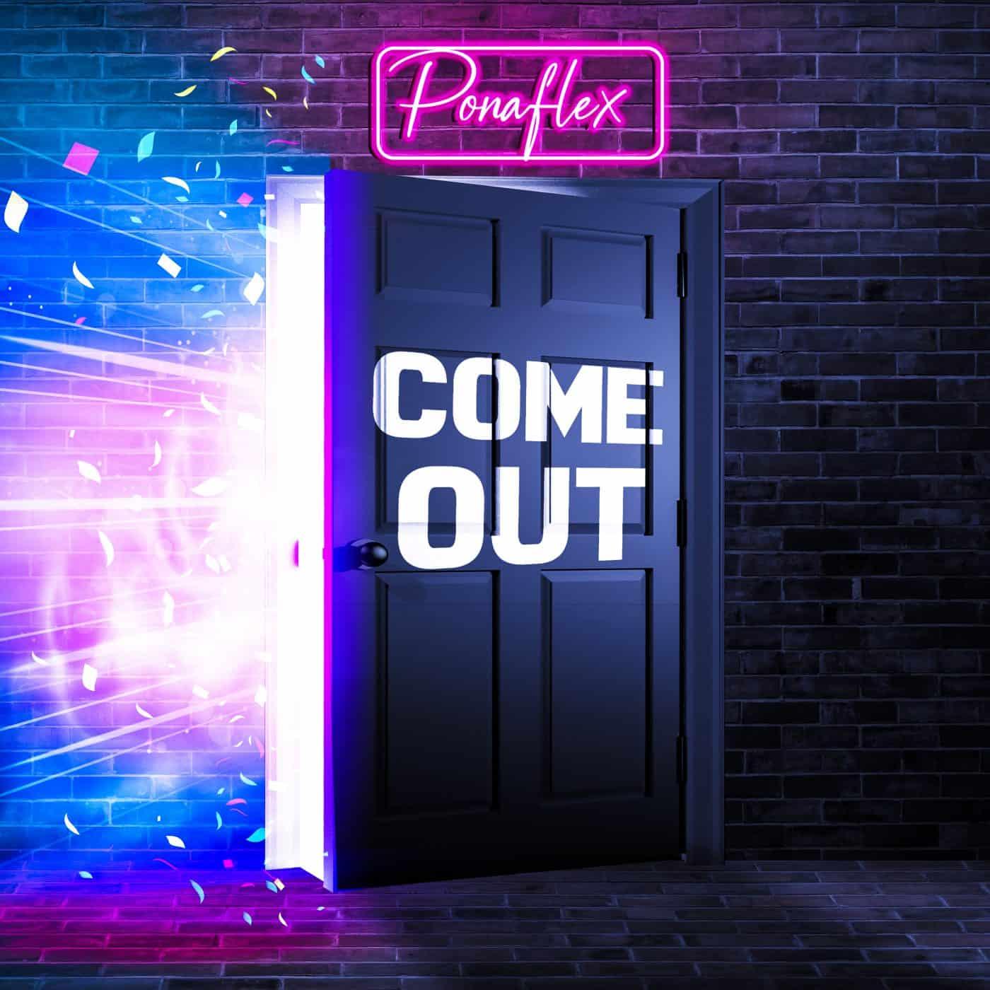Ponaflex - Come Out