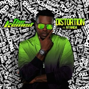 The Kemist feat Nyanda - Distortion - 21 Entertainment / Universal Music Canada