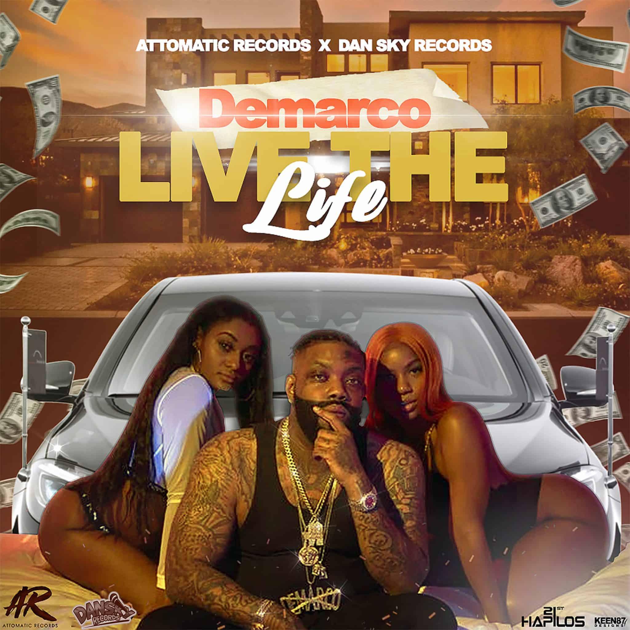 Demarco - Live The Life - Attomatic Records / Dan Sky Records