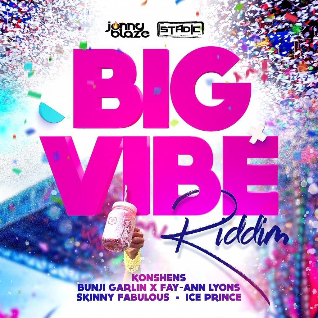 BIG VIBE RIDDIM (prod. by Stadic & Jonny Blaze)