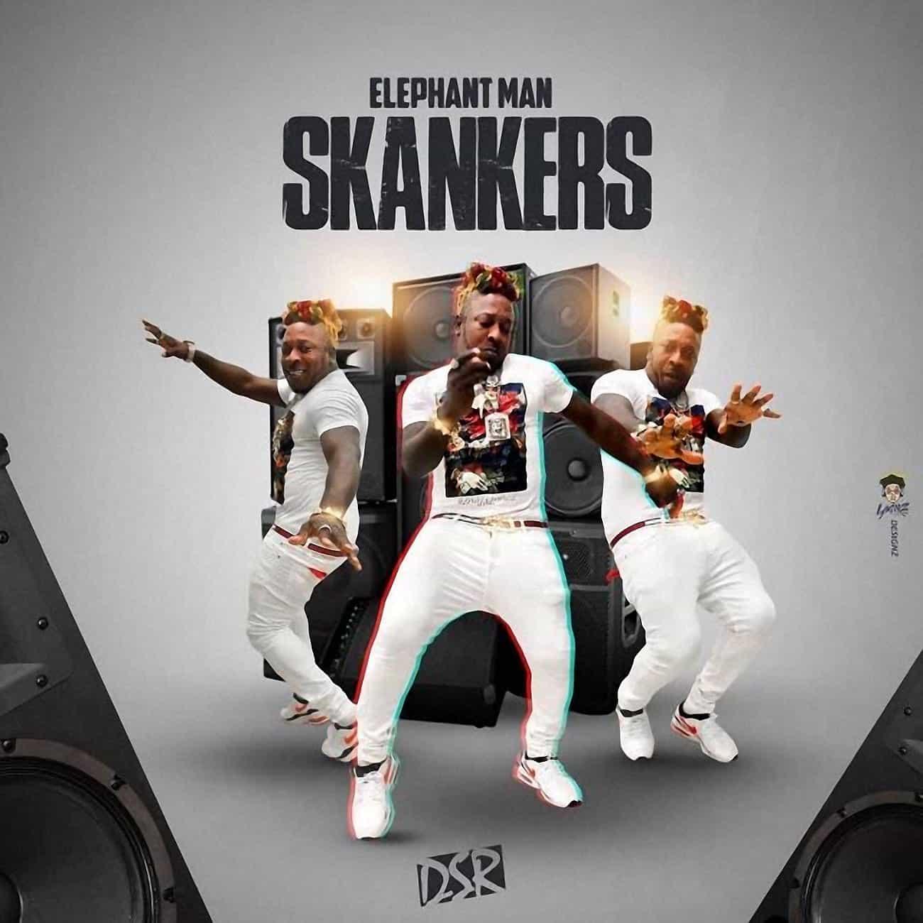 Elephant Man - Skankers - DSR / Bad Company - 2020 Dancehall