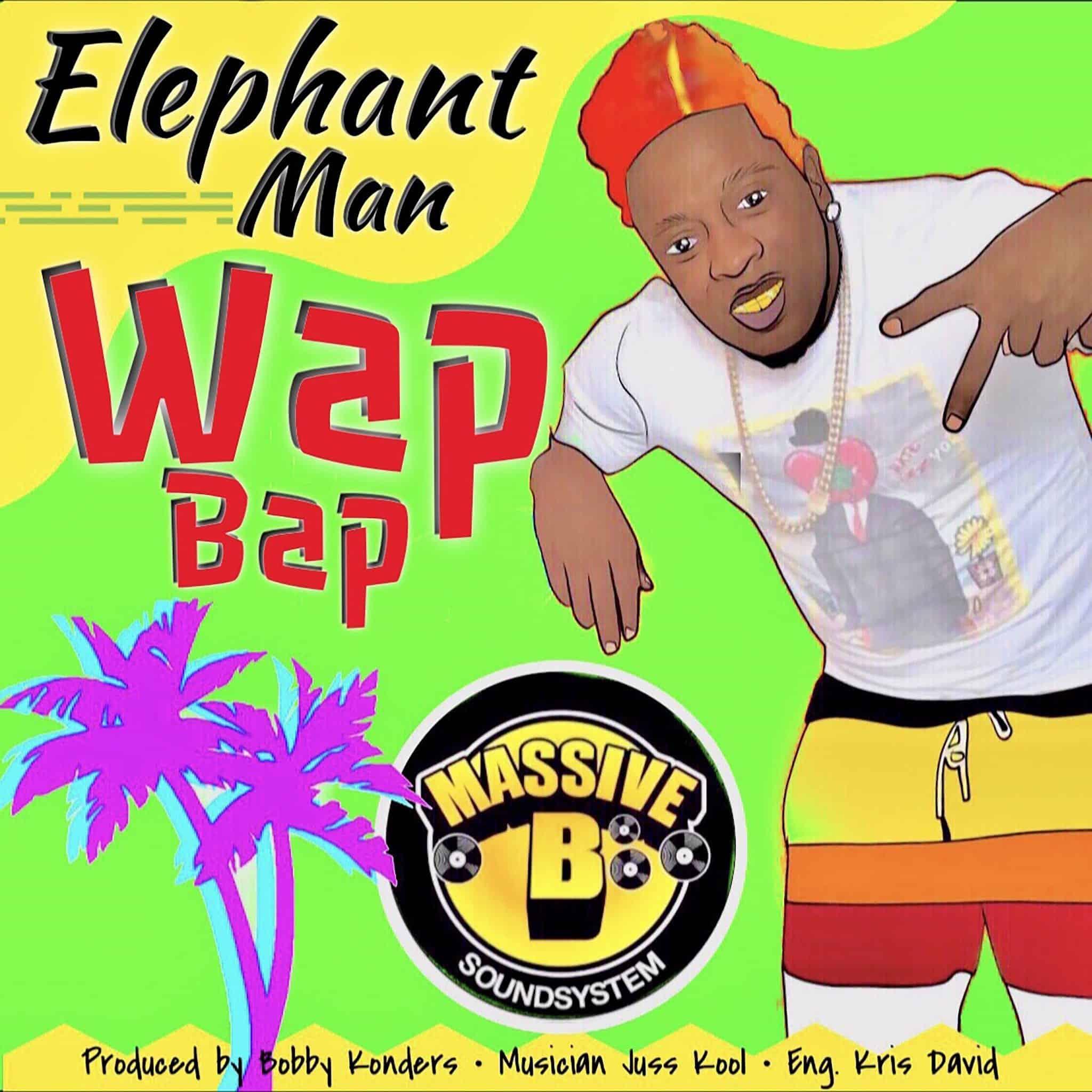 Elephant Man - Wap Bap (feat. Massive B) - Produced by Bobby Konders