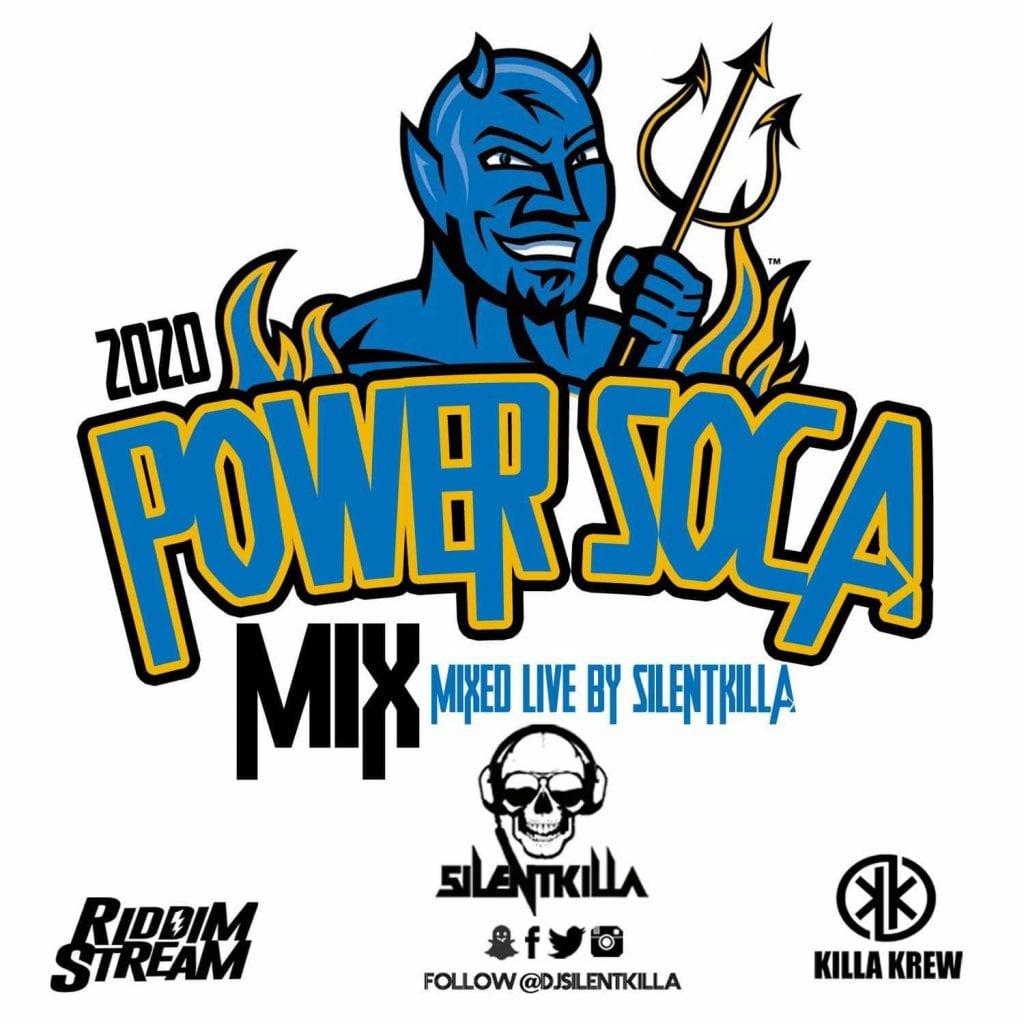 DJ Silentkilla - 2020 Power Soca Mix