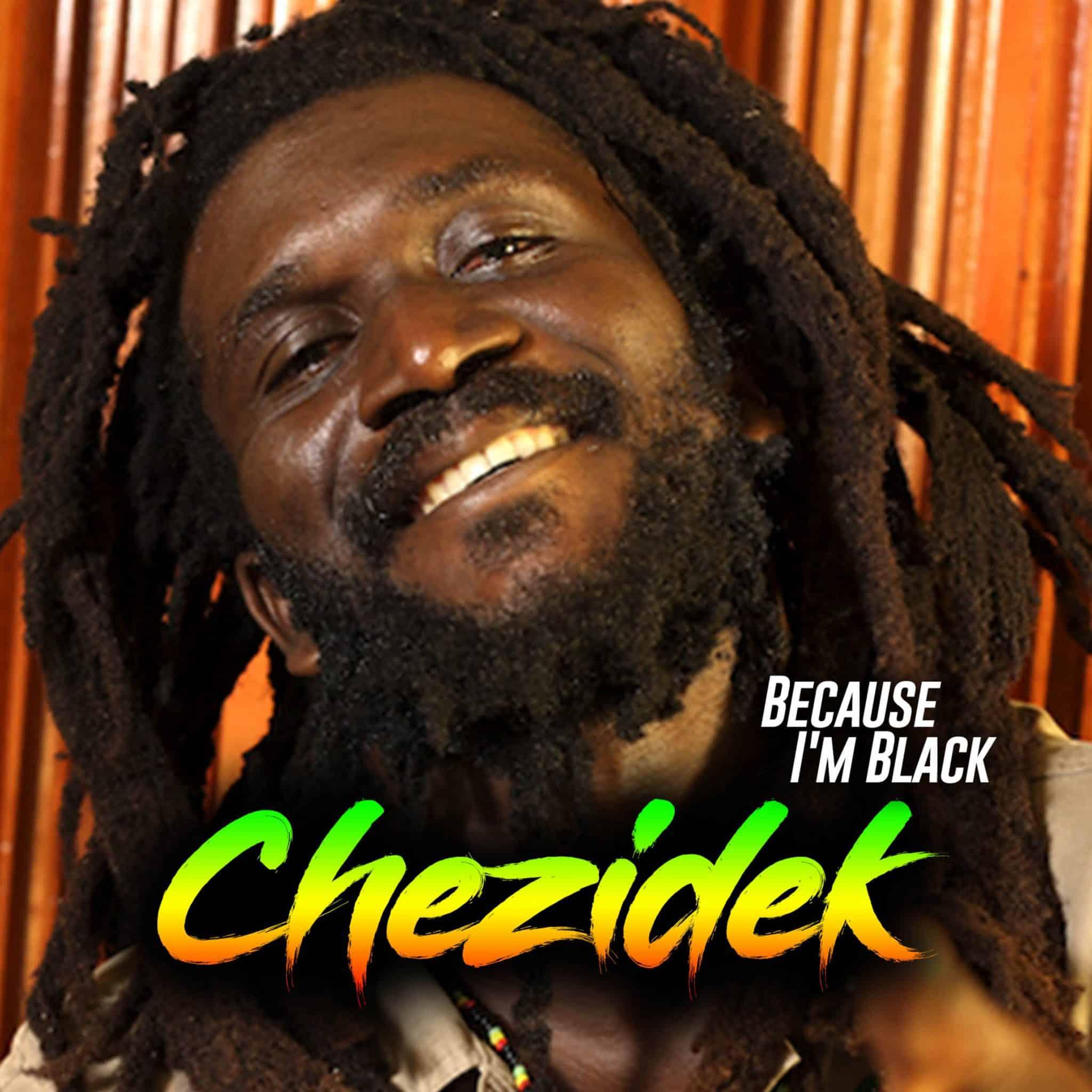 Chezidek - Because I
