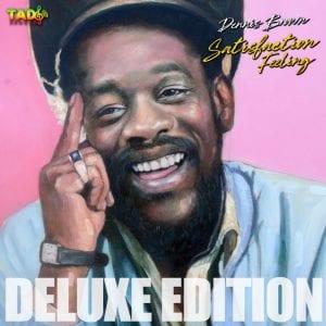 Dennis Brown - Satisfaction Feeling - Deluxe Edition
