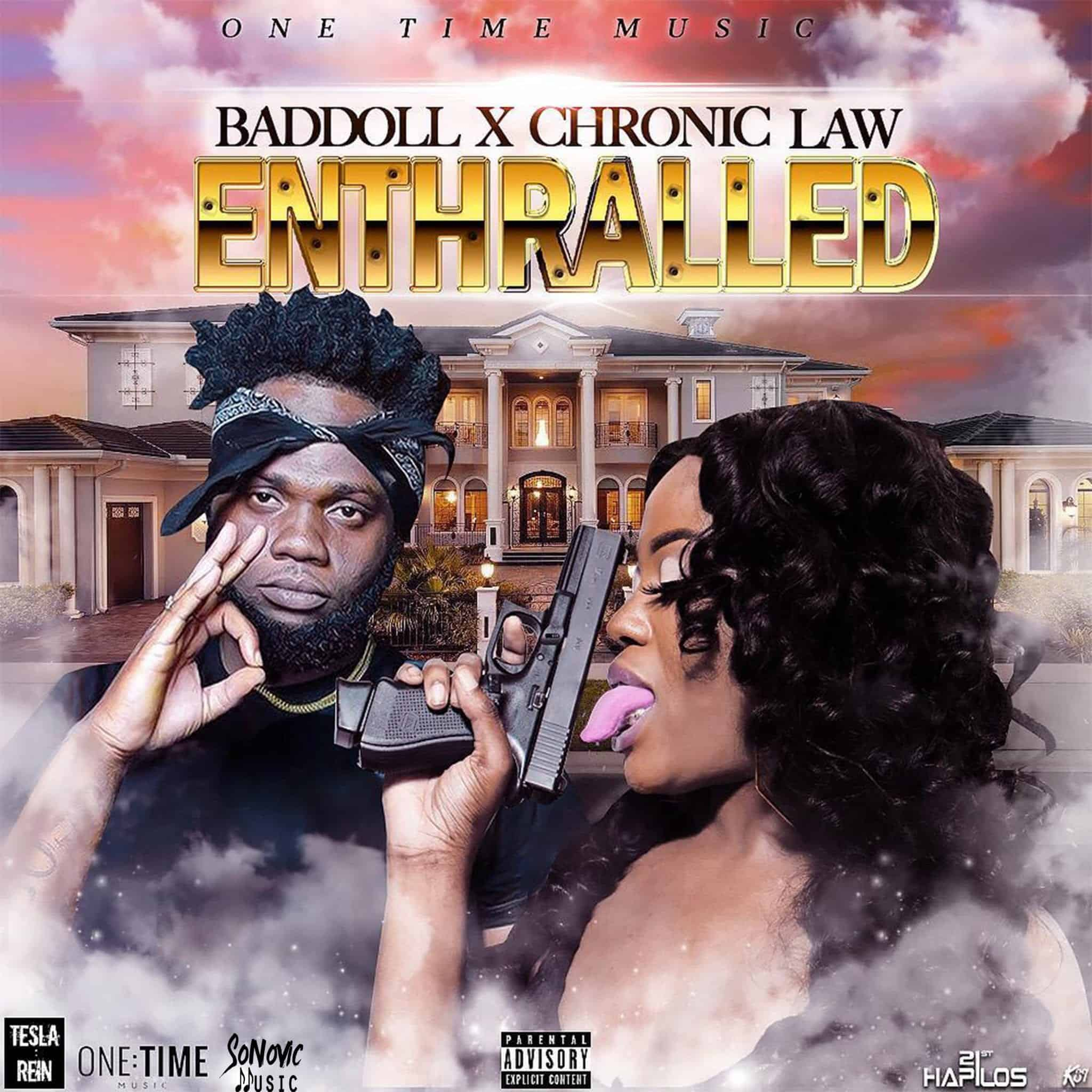 Chronic Law & Baddoll - Enthralled - One Time Music