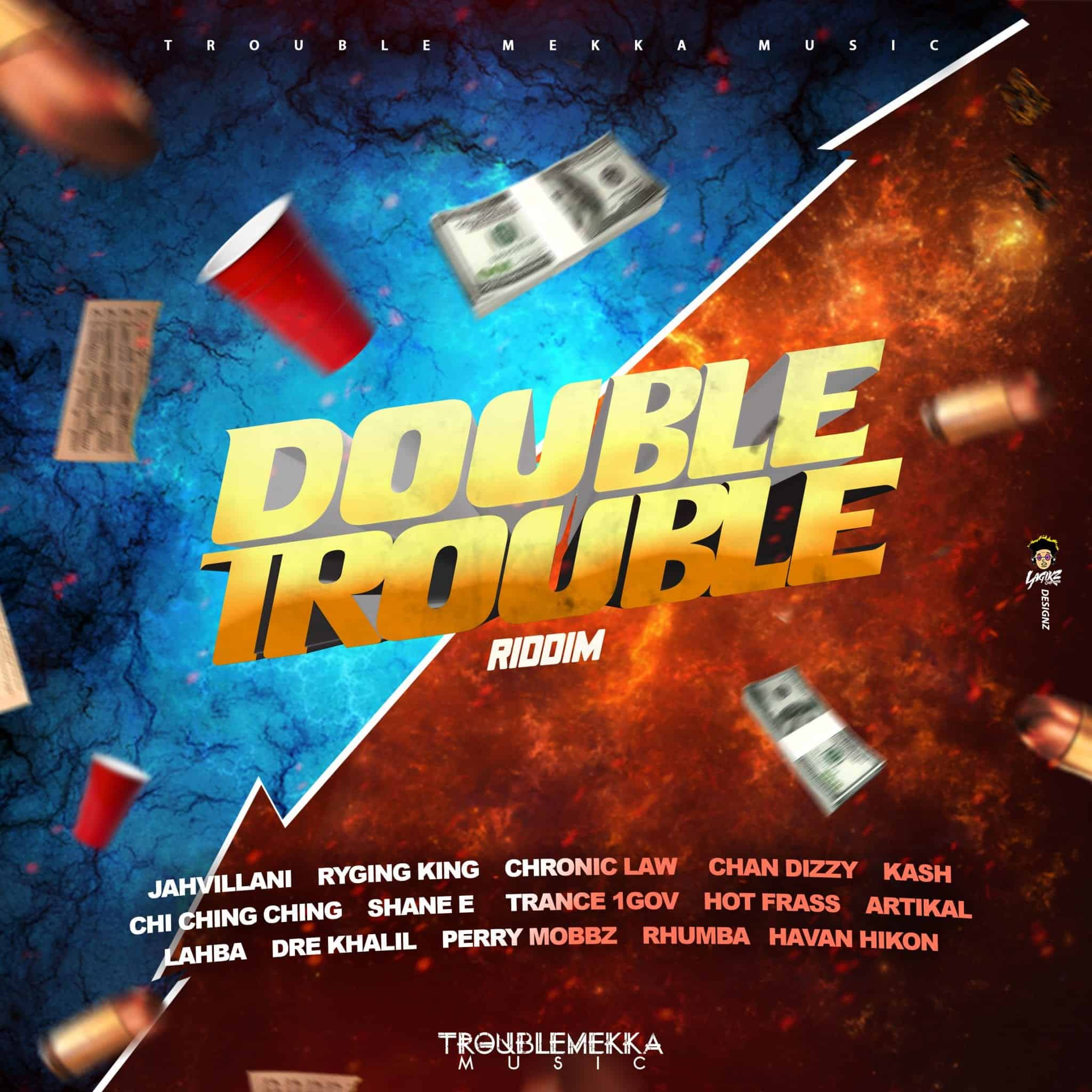 Double Trouble Riddim - Trouble Mekka Music