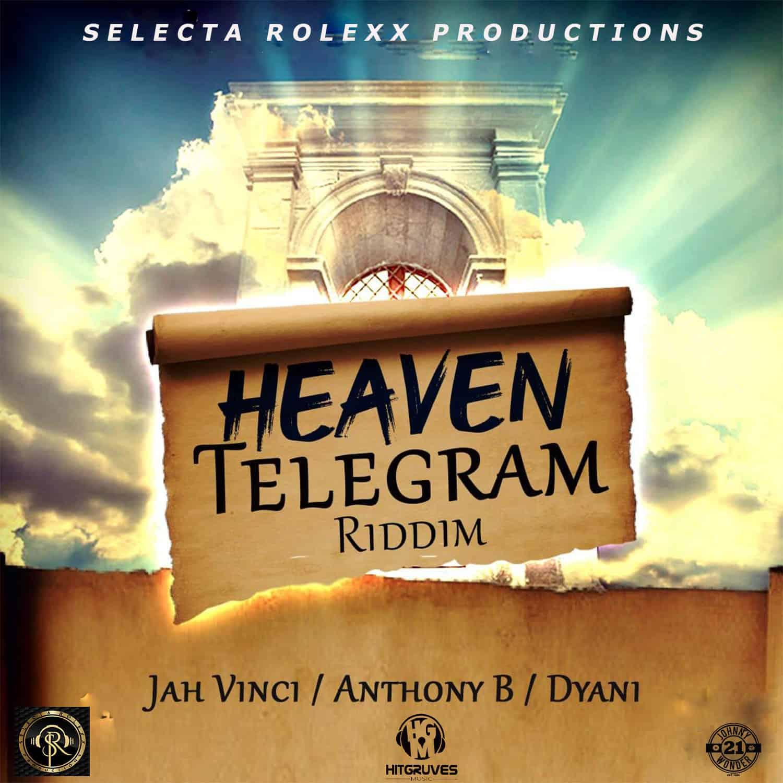 D'yani - Heaven Telegram - Selecta Rolexx Productions