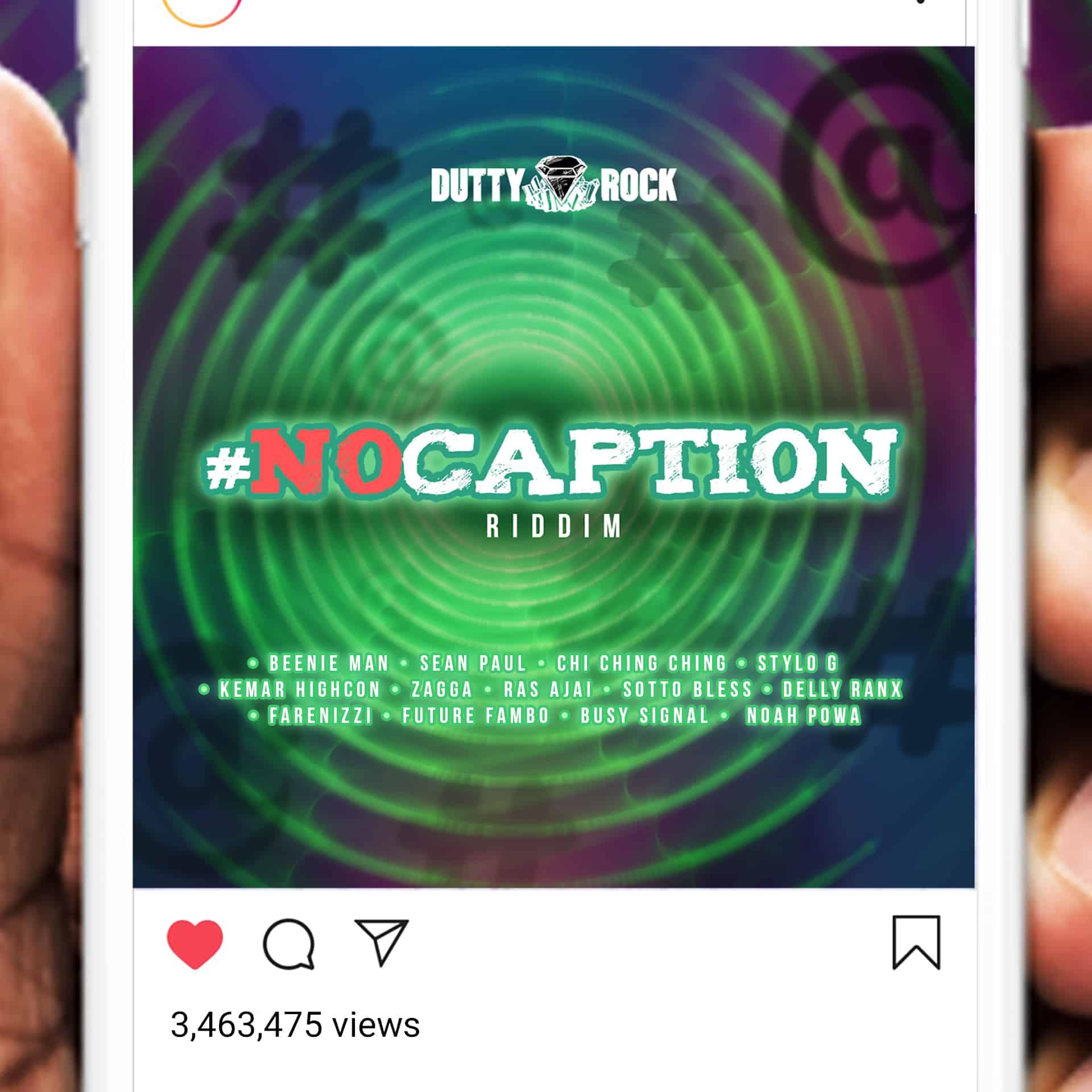 Dutty Rock Productions Presents No Caption Riddim