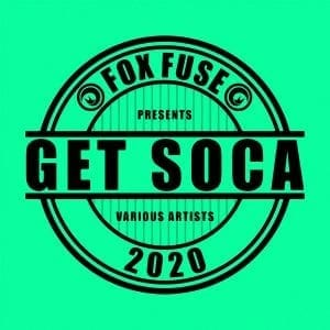 Nailah Blackman - More Sokah - Get Soca 2020 - Fox Fuse