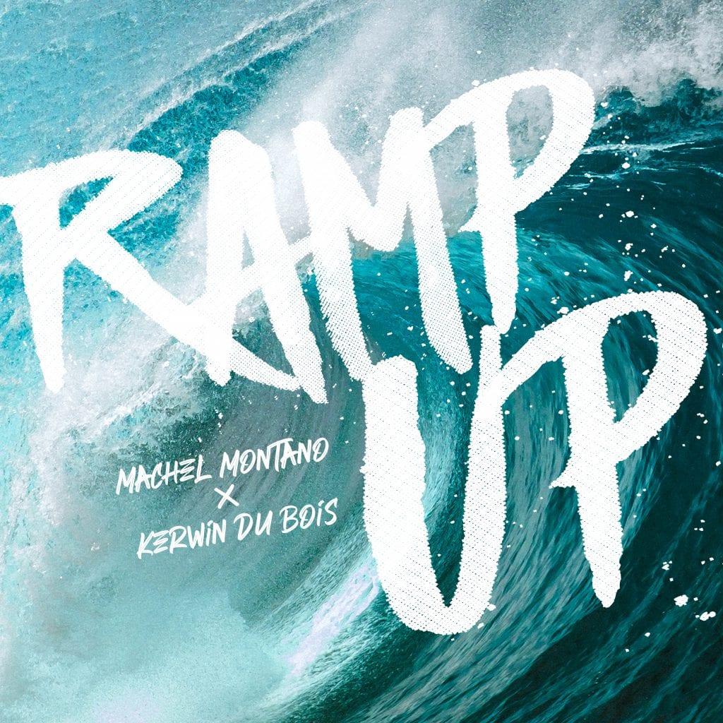 Ramp Up - Kerwin Du Bois & Machel Montano - 2020 Soca