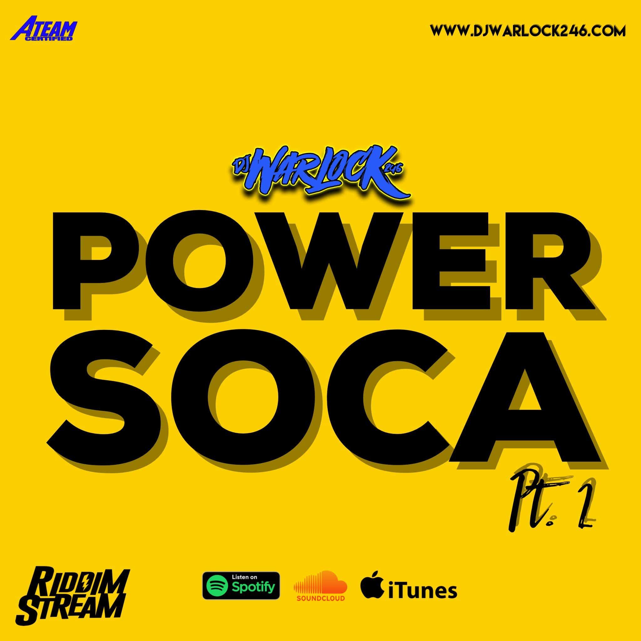 Dj Warlock presents Power Soca Mix Pt 2