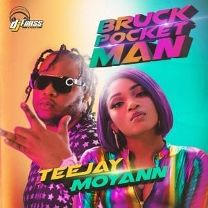 Moyann X Teejay - Bruck Pocket Man - DJ Frass Records