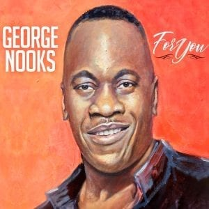 George Nooks - For You - Tad's Record Inc