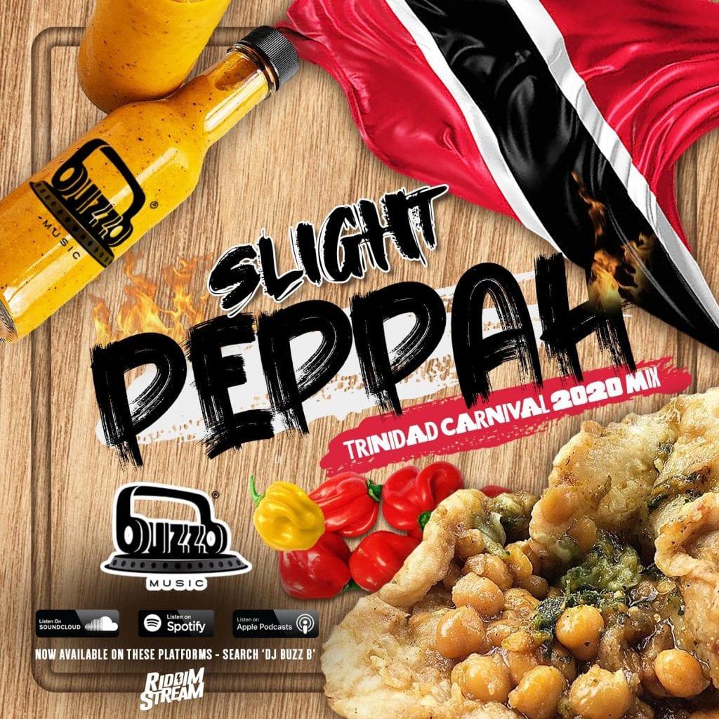 SLIGHT PEPPAH – Trinidad Carnival 2020 SOCA MIX by DJ BuzzB