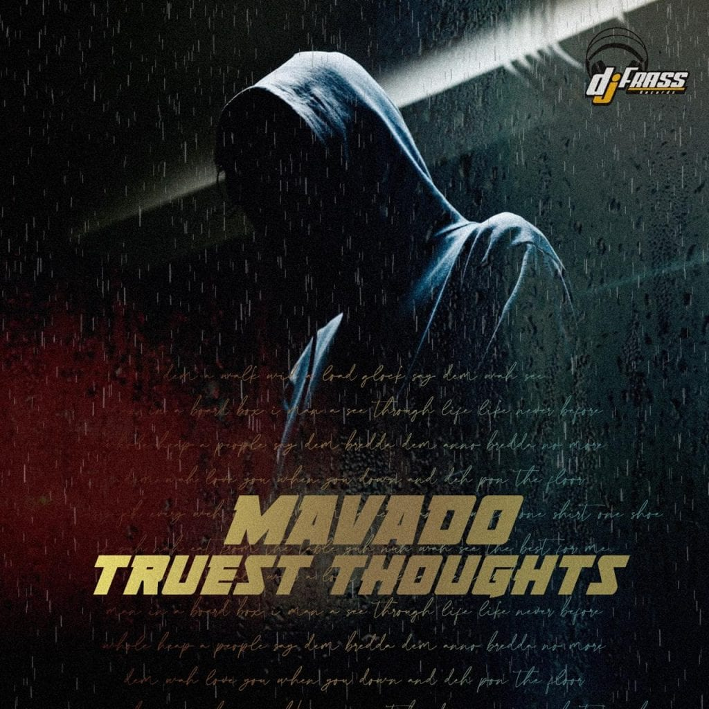 Mavado - Truest Thoughts - DJ Frass Records