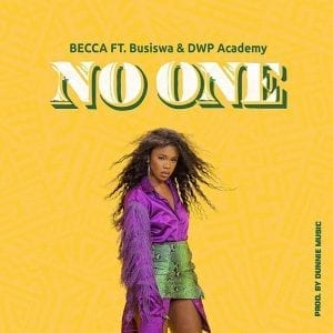 Becca - No One (feat. Busiswa & DWP Academy)