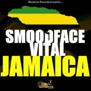 SMOODFACE x VITAL - JAMAICA - GLENDEVON RECORDS