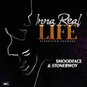 SMOODFACE x STONEBWOY - INNA REAL LIFE - GLENDEVON RECORDS