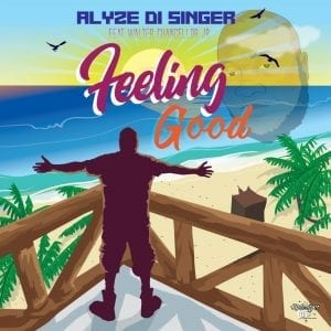 Alyze Di Singer - Feeling Good (feat. Walter Chancellor Jr)
