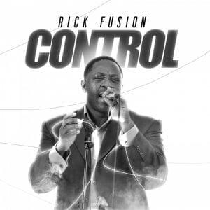 Rick Fusion - Control EP and 2 singles: Like Solomon & Little Bit of Love