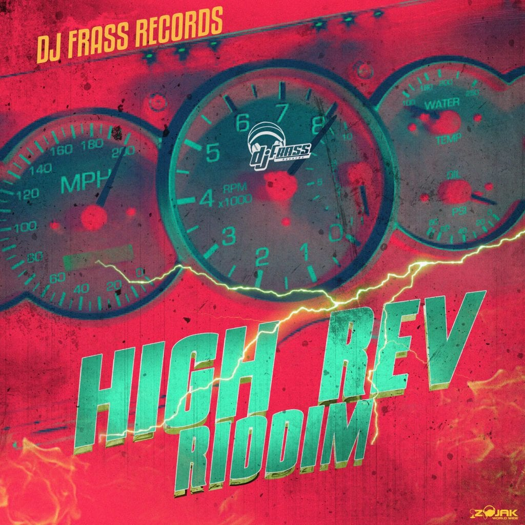 High Rev Riddim - DJ Frass Records