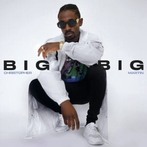 """Christopher Martin's """"Big Big"""" banger from the Aircraft Riddim produced by Jordan and the team at Chimney Records is here."""