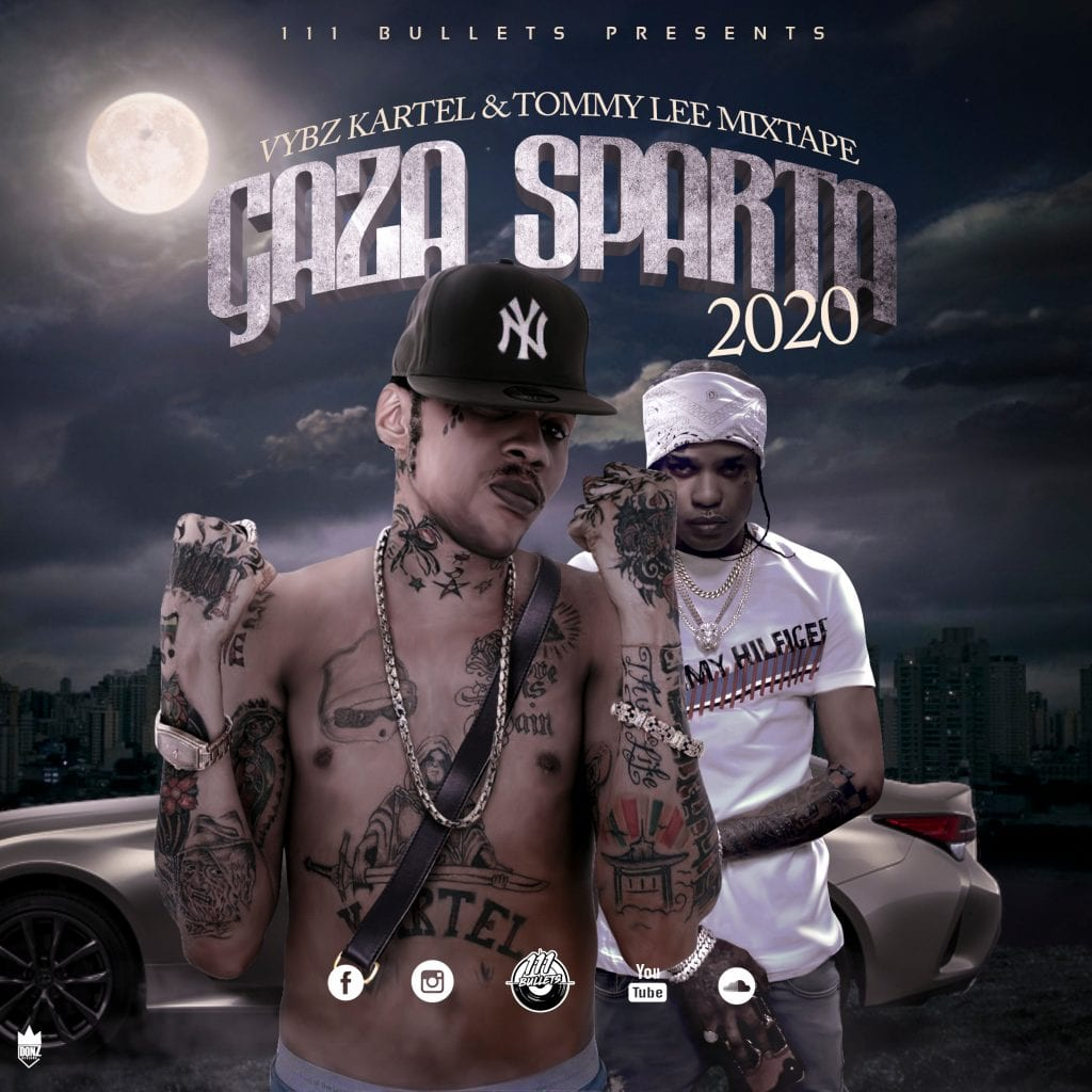 111 Bullets - Gaza Sparta 2020, Vybz Kartel & Tommy Lee Mixtape