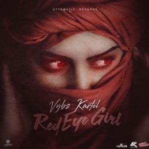 Vybz Kartel - Red Eye Girl - Attomatic Records / Dan Sky Records