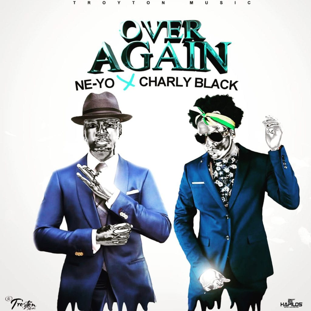 Ne-Yo Charly Black - Over Again - Troyton Music