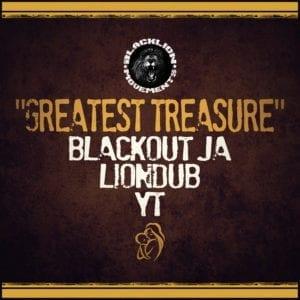 Blackout JA, Liondub & YT - Greatest Treasure - Liondub International