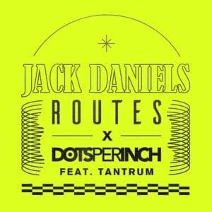 Routes X Dots Per Inch feat. Tantrum - Jack Daniels