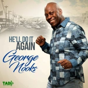 He'll Do It Again - George Nooks