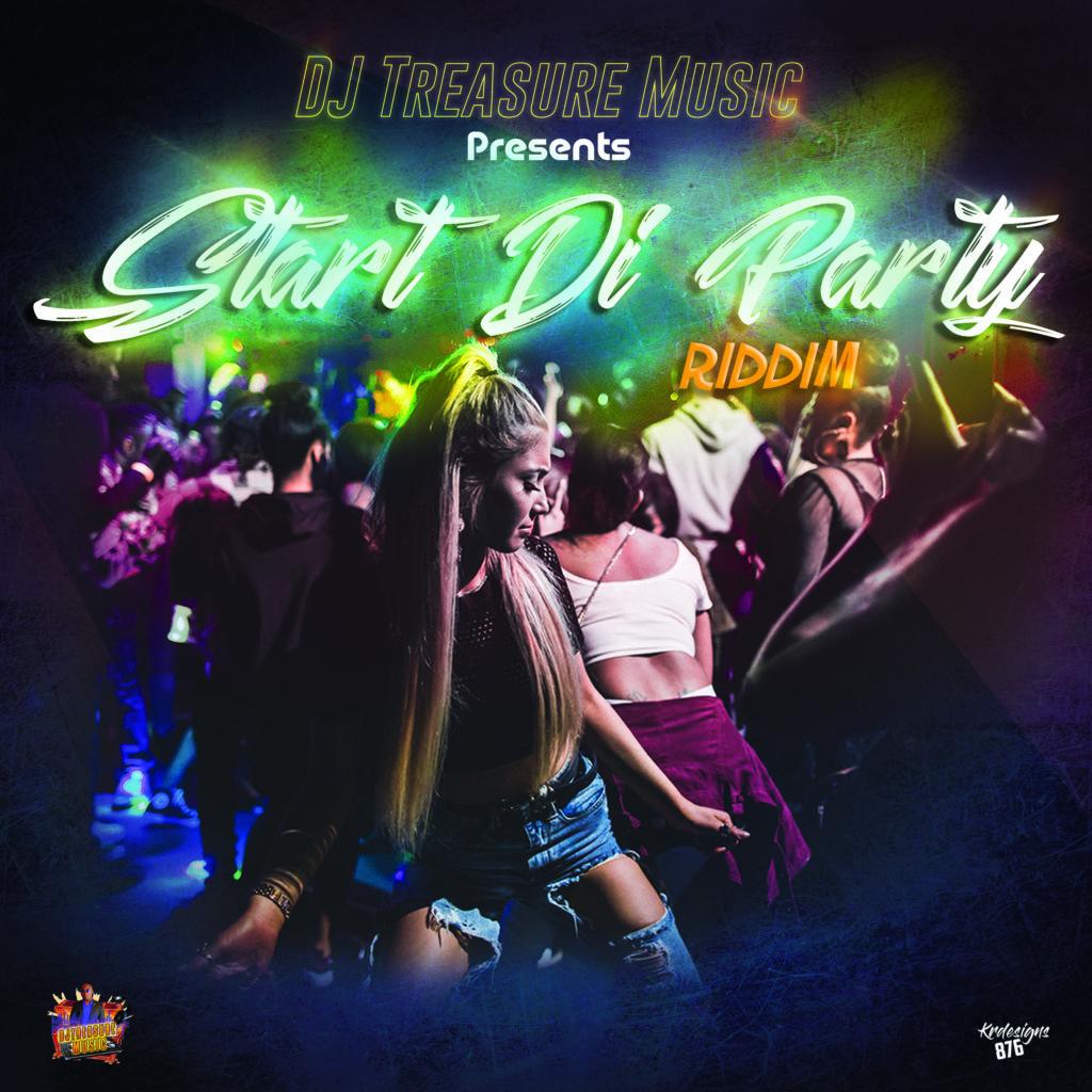 Start Di Party Riddim - Dj Treasure Music - 2020