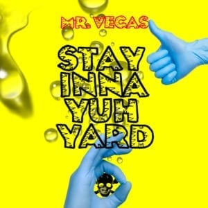 Mr Vegas - Stay Inna Yuh Yard - Grass Cart Rebirth