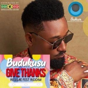 Budukusu - Give Thanks- Reggae Fest Riddim