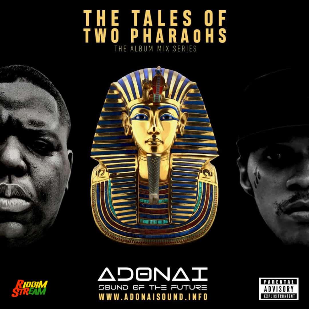 Adonai Sound Presents: The Tales Of Two Pharaohs (Notorious B.I.G X Vybz Kartel) Cover