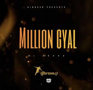 DJ Bravo - Million Gyal
